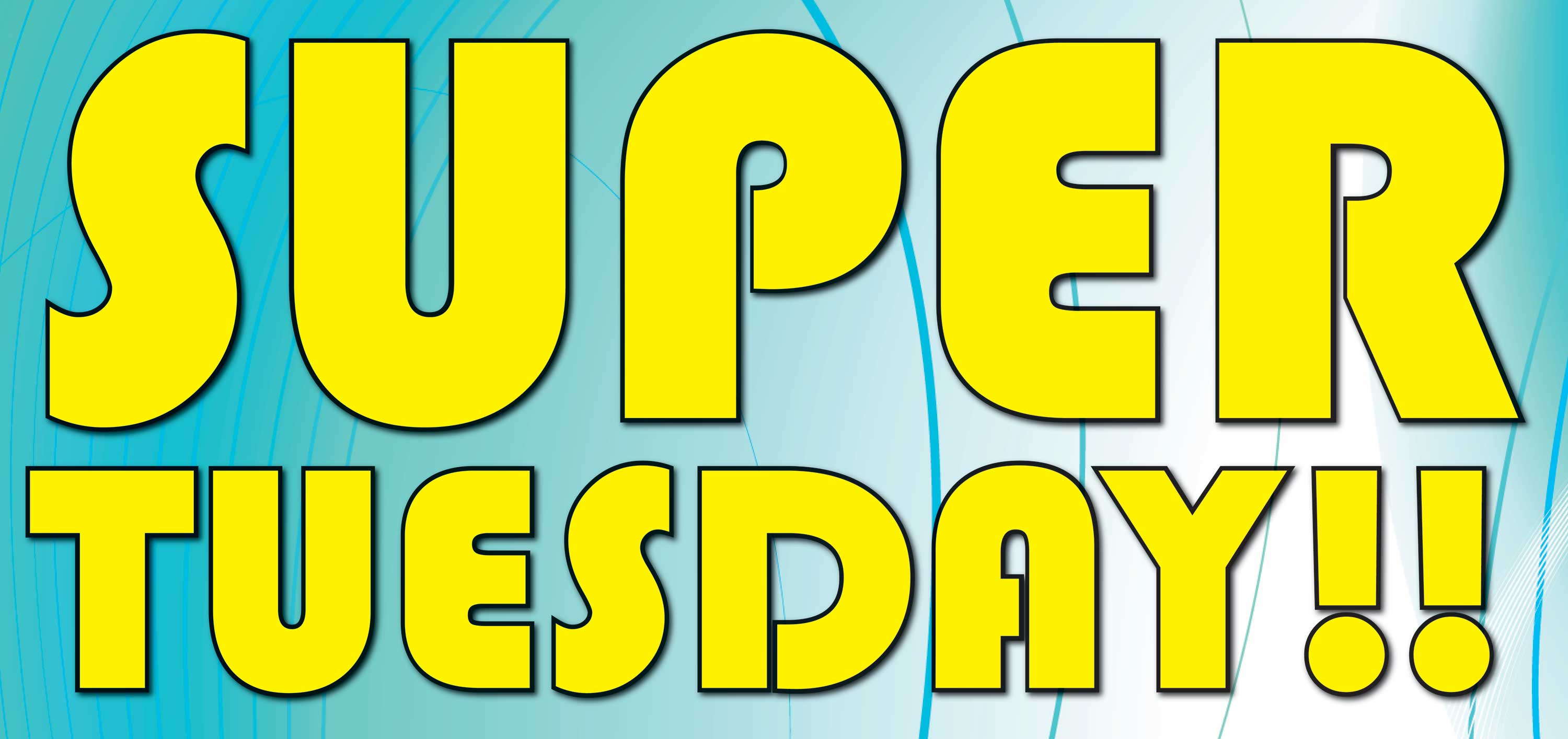 Super Tuesday !