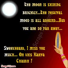 Sweetheart I Miss You Much on this Karva Chauth  !