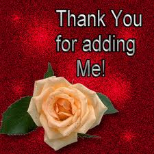 Thank You for Adding Me !