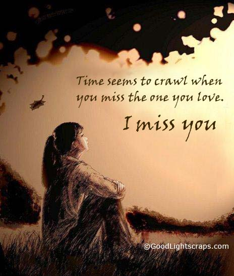 Time Seems to Crawl When You Miss the One you Love