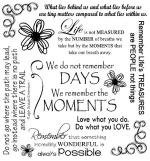 We Do not Remember Days We Remember the Moments