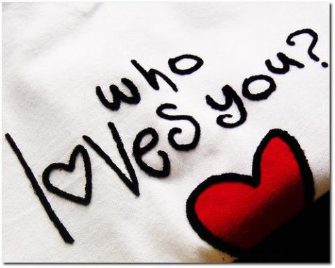 Who Loves You ?