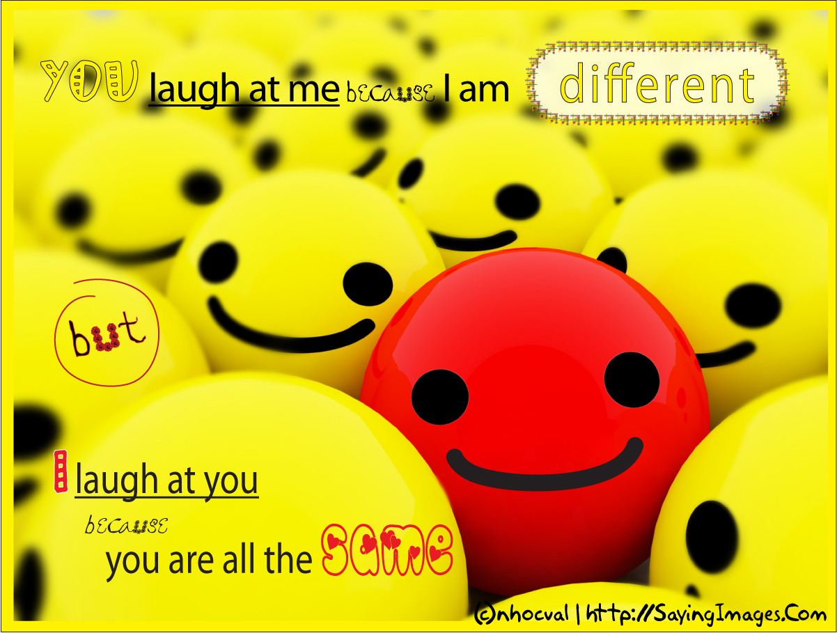 You laugh at me Funny Quote Picture