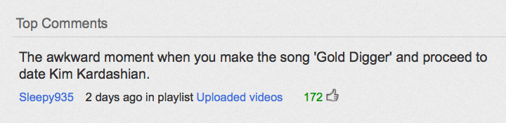 YouTube comment has a point about Kanye… Funny Quote Image